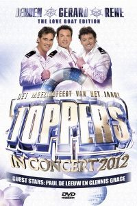 Cover Jeroen - Gerard - Rene - Toppers In Concert 2012 [DVD]